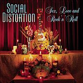 Sex, Love and Rock 'n' Roll von Social Distortion