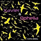 I Hate Birds by Xavier