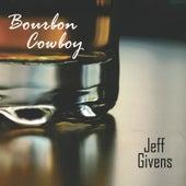 Bourbon Cowboy by Jeff Givens