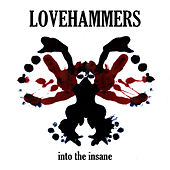 Into the Insane (Drugs) by Lovehammers