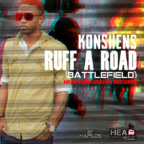 Ruff a Road (Battlefield) - Single by Konshens