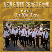 On My Way by New Birth Brass Band