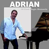 10 First Magic Moments by Adrian