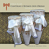 Cantigas e Ritmos Dos Orixas: The Music of Candomblé by Jorge Alabé