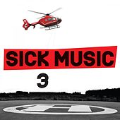Sick Music 3 by Bass Tribe