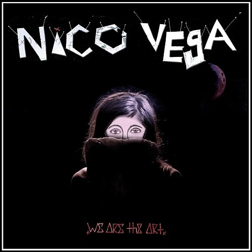 We Are the Art by Nico Vega