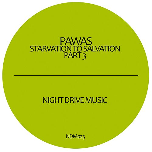Starvation To Salvation Part 3 by Pawas