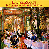 Inflorescence - Music for Solo Flute by Laurel Zucker