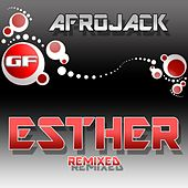Esther (Remixed) von Afrojack