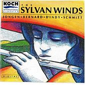 Jongen: Bernard: D'Indy: Schmitt: The Sylvan Winds by Various Artists