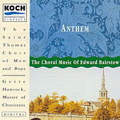 Anthem: The Choral Misic Of Edward Bairstow by Sir Edward Bairstow