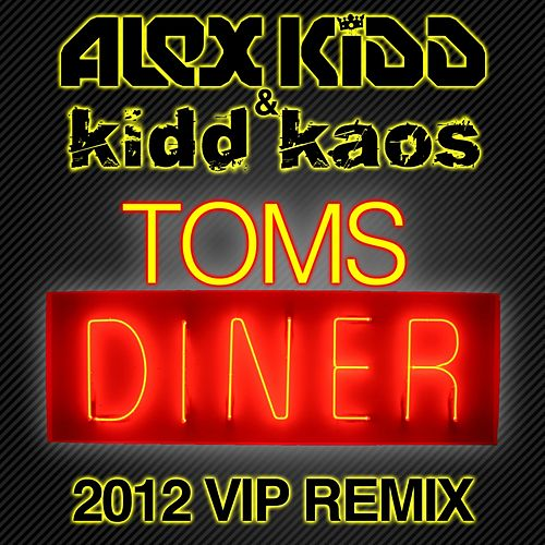 Toms Diner by Alex Kidd