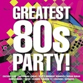 The Greatest 80s Party! von Various Artists
