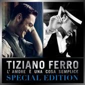 L'amore è una cosa semplice (Special Edition) by Tiziano Ferro