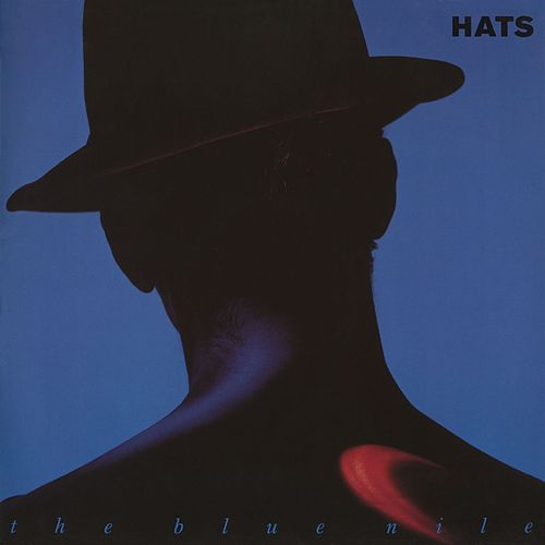 Hats (Deluxe Version) by The Blue Nile