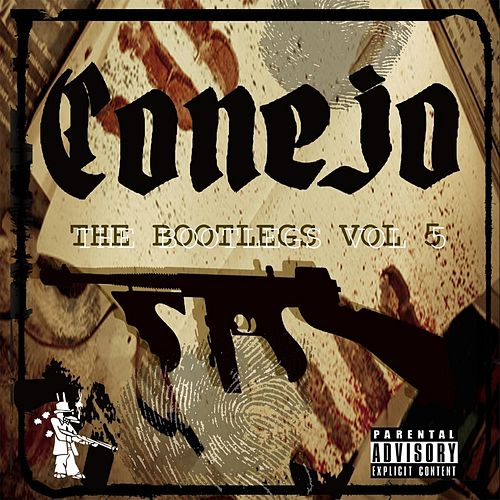 The Bootlegs, Vol. 5 by Conejo