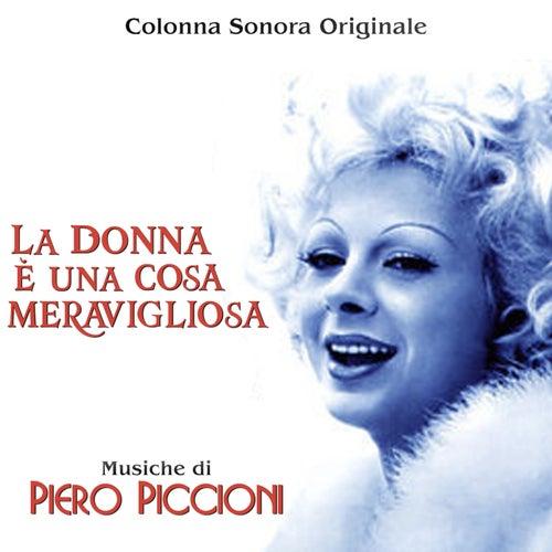 La Donna e' una Cosa Meravigliosa by Piero Piccioni