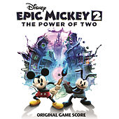 Epic Mickey 2: The Power of Two by Various Artists