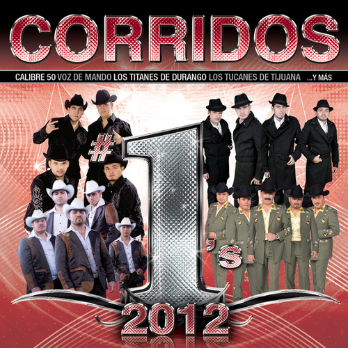 Corridos #1´s 2012 by Various Artists