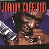 Catch Up With The Blues by Johnny Copeland
