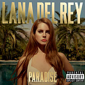 Paradise by Lana Del Rey