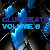 Club Beats, Vol. 5 by Various Artists