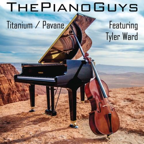 Titanium / Pavane by The Piano Guys