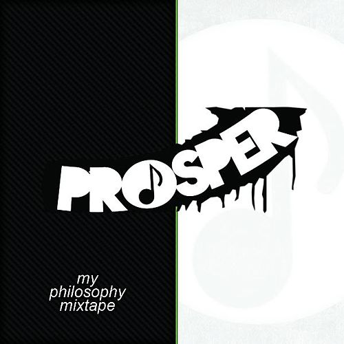 My Philosophy Mixtape by PROSPER
