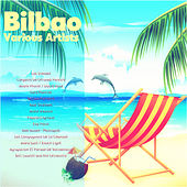 Bilbao (Remastered) by Various Artists