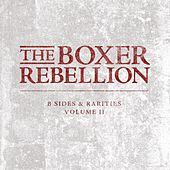 B-Sides and Rarities, Vol. 2 by The Boxer Rebellion