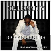 Celebrity (feat. A. Silous & Von Won) by Richard Hollis