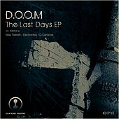 The Last Days EP by Doom