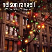All I Hope For Christmas by Nelson Rangell