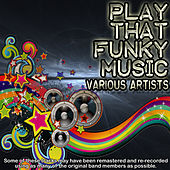 Play that funky music von Various Artists