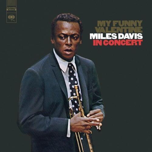 My Funny Valentine: Miles Davis In Concert by Miles Davis