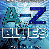 A-Z Of The Blues von Various Artists