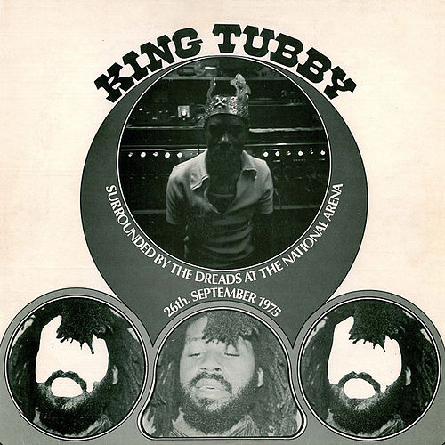 King Tubby Surrounded By the Dreads At the National Arena by Various Artists