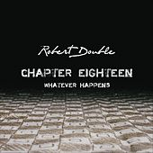 Chapter Eighteen by Robert Double