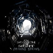 Drawing Straws by In Search of Sight