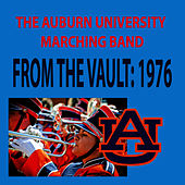 From the Vault - The University of Auburn Marching Band 1976 Season by Auburn University Marching Band