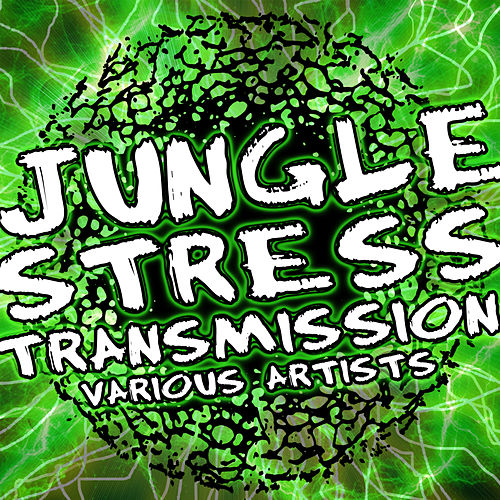 Jungle Stress Transmission by Various Artists