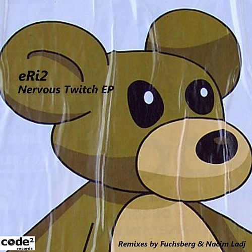 Nervous Twitch EP by Eri2
