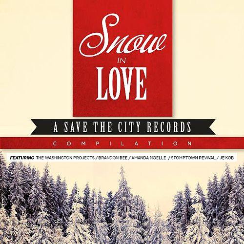 Snow in Love by Various Artists