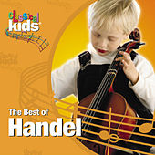 The Best Of Handel by Classical Kids