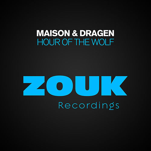 Hour Of The Wolf by La Maison