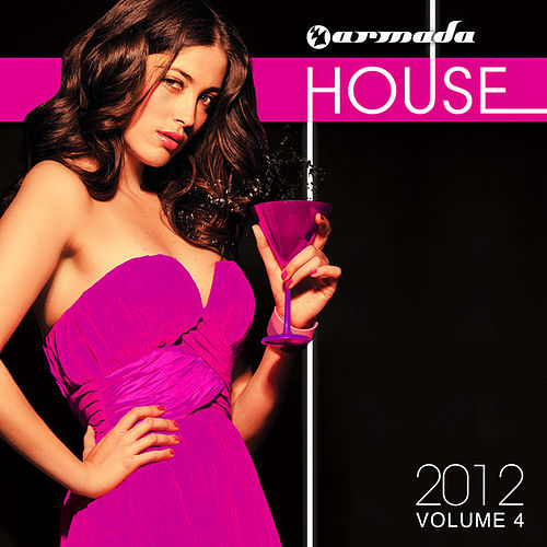 Armada House 2012, Vol. 4 by Various Artists