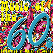 Music of the 60s by Union Of Sound