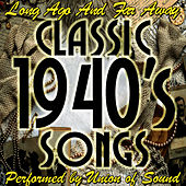 Long Ago and Far Away: Classic 1940's Songs by Union Of Sound
