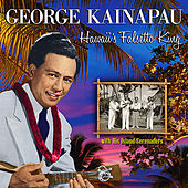 George Kainapau Hawaii's Falsetto King by George Kainapau