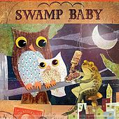 For Baby's Babies by Swamp Baby